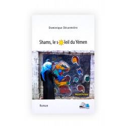 Shams, le soleil du Yémen